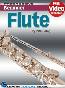 Flute Lessons for Beginners : Teach Yourself How to Play Flute (Free Video Available), EPUB eBook
