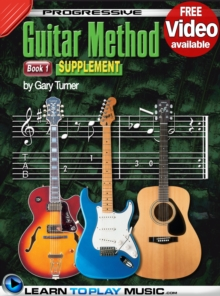 Progressive Guitar Method - Book 1 Supplement : Teach Yourself How to Play Guitar (Free Video Available), EPUB eBook