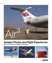AIR 3: Aviation Photos and Flight Experiences, Paperback Book