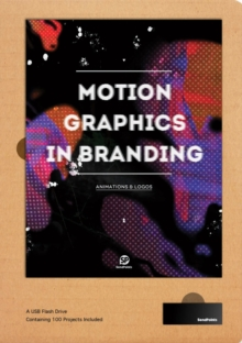 Motion Graphics in Branding, Hardback Book