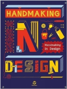 Handmaking In Design, Hardback Book