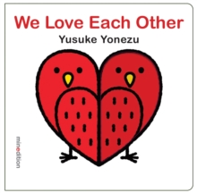 We Love Each Other, Board book Book