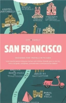 Citixfamily - San Francisco : Travel With Kids, Paperback Book