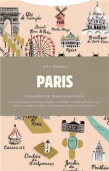 CITIxFamily City Guides - Paris : Designed for travels with kids, Paperback / softback Book