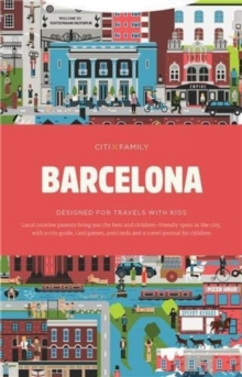 CITIxFamily City Guides - Barcelona : Designed for travels with kids, Paperback / softback Book