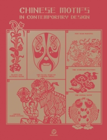 Chinese Motifs In Contemporary Design, Hardback Book