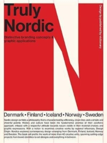 Truly Nordic : Nordic craftsmanship, campaigns and design, Paperback Book