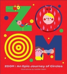 ZOOM - An Epic Journey Through Circles, Hardback Book
