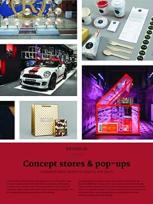 BRANDLife: Concept Stores & Pop-ups : Integrated brand systems in graphics and space, Paperback / softback Book