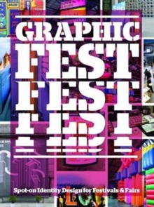 Graphic Fest : Identities for Festivals & Fairs, Paperback / softback Book