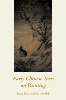 Early Chinese Texts on Painting, Paperback Book