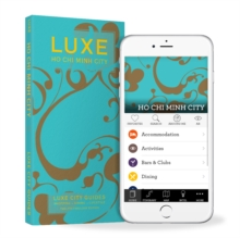 Ho Chi Minh Luxe City Guide, 12th Edition, Paperback / softback Book