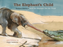 The Elephant's Child, Hardback Book