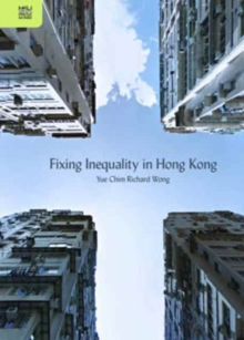 Fixing Inequality in Hong Kong, Paperback Book