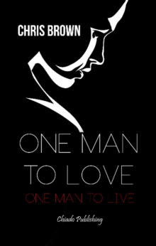 One Man to Love, One Man to Live, Paperback Book
