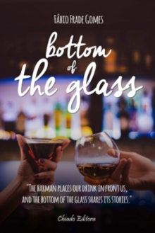 Bottom of the Glass, Paperback Book