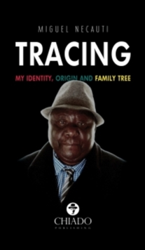 Tracing - My Identity, Origin & Family Tree, Paperback Book