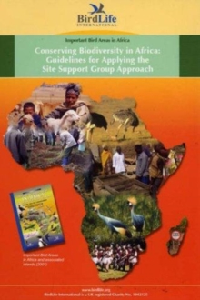 Conserving Biodiversity in Africa: Guidelines for Applying the Site Support Group Approach, Spiral bound Book