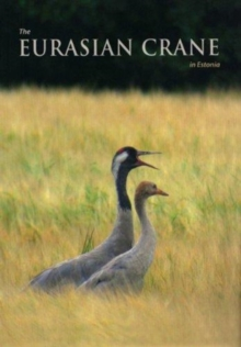 The Eurasian Crane in Estonia, Paperback Book
