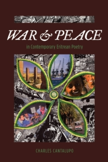 War and Peace in Contemporary Eritrean Poetry, PDF eBook