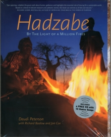 HADZABE:BY THE LIGHT OF A MILLION FIRES, Paperback Book
