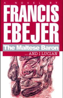 The Maltese Baron... and I Lucian, Paperback Book
