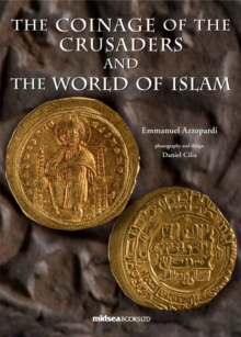 The Coinage of the Crusaders and the World of Islam, Hardback Book