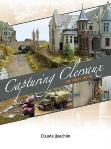 Capturing Clervaux : The Final Hour, Paperback Book