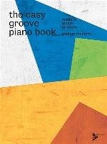EASY GROOVE PIANO BOOK, Paperback Book