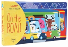 Lets Step Books to Grown on on the Road, Board book Book