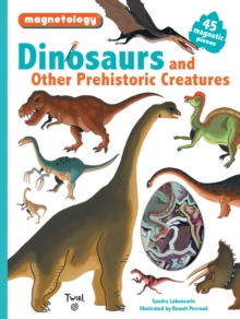 Dinosaurs and Other Prehistoric Creatures, Hardback Book