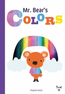 Mr. Bear's Colors, Hardback Book